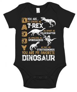 Daddy-you-are-as-strong-as-t-rex-as-smart-as-velociraptor-as-amazing-as-spinosaurus-as-fast-as-struthiomimus