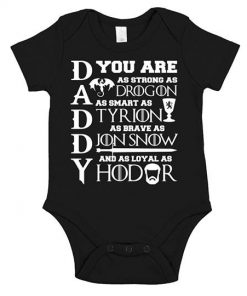 daddy-you-are-strong-as-drogon-as-smart-as-tyrion-as-brave-as-jon-snow-and-as-loyal-as-hodor