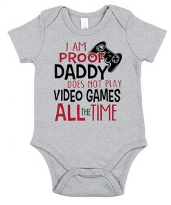 i-am-proof-daddy-does-not-play-video-games-all-the-times